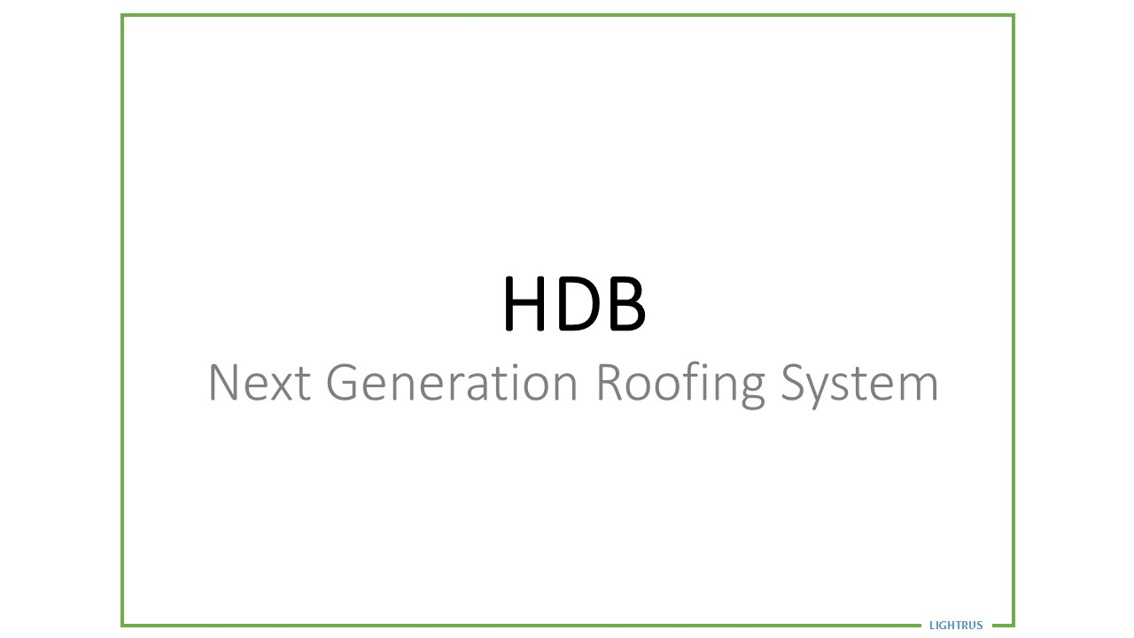 Next Generation Roofing System